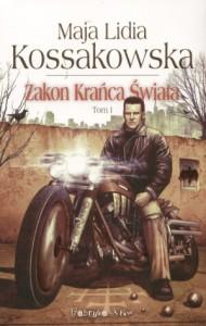 kossakowska zakon kranca swiata t1