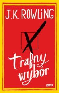 Rowling Trafny_wybor