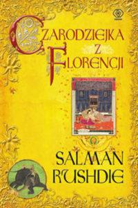 rushdie czarodziejka z florencji