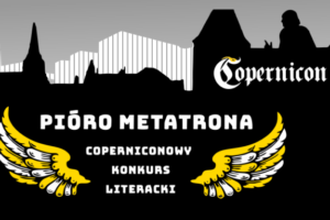978d3a4d Konkurs literacki o Pióro Metatrona 2019